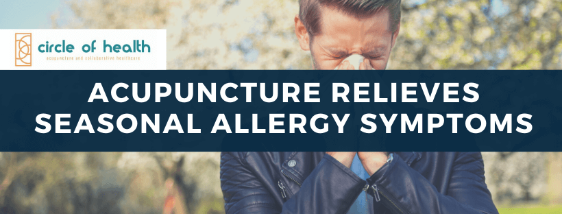 Acupuncture Relieves Seasonal Allergy Symptoms