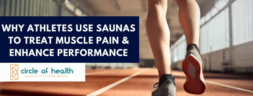 Learn Why Athletes Use Infrared Saunas to Treat Muscle Pain & Enhance Performance